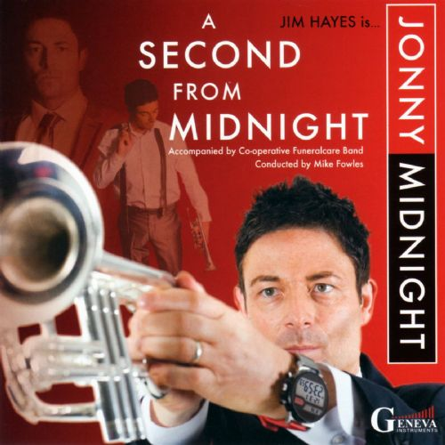 A Second From Midnight - Jonny Midnight (Jim Hayes) CD Music Album